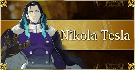 nikola tesla fate grand order wiki gamepress