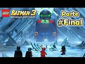 LEGO Batman 3 Beyond Gotham: #Final - Superman Final Boss ...