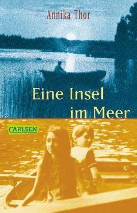 Der Garten über Dem Meer Leseprobe by Eine Insel Im Meer Annika Thor Taschenbuch B 252 Cher De