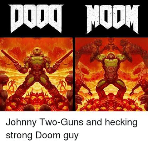Doom Memes - 25 best memes about doom guy doom guy memes