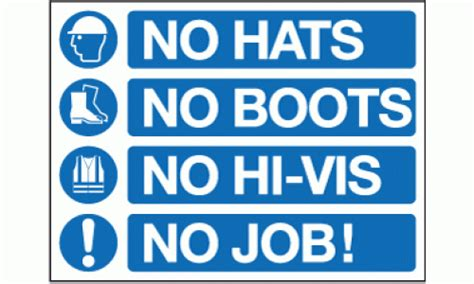 No Hats No Boots No Hi-vis No Job Sign