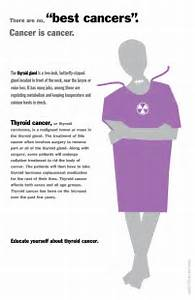 "Thyroid Cancer Awareness - There are no, ""best cancers"". Poster design ... Thyroid Cancer"