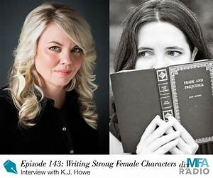 Episode 143: Writing Strong Female Characters — Interview ...