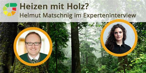 So Heizen Wir Vier Erfahrungsberichte by Heizen Mit Holz Wir Fragen Den Experten Energieheld