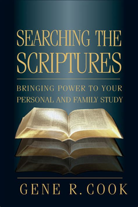 Searching The Scriptures Bringing Power To Your Personal And Family Study  Deseret Book