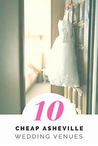 10 cheap asheville wedding venues o cheap ways to With budget wedding packages