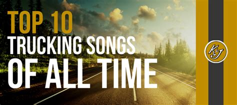 Truck driving isn't just a job, it's a lifestyle, it's a passion, it's a culture. Top 10 Trucking Songs of All Time
