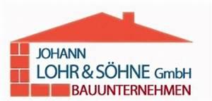 Bauunternehmen Rheinland Pfalz : bauunternehmer rheinland pfalz johann lohr s hne gmbh bauunternehmen bauunternehmer in ~ Markanthonyermac.com Haus und Dekorationen