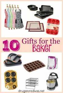 Ten Gift Ideas For Bakers Drugstore Divas