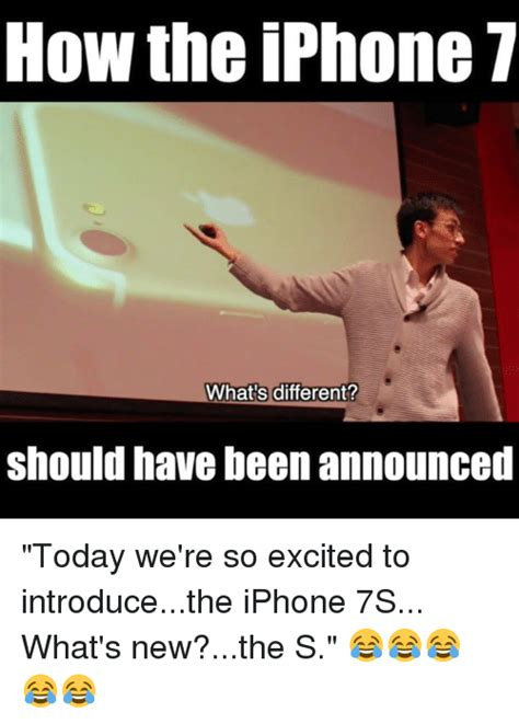 How To Create A Meme On Iphone - how the iphone 7 what s different should have been announced today we re so excited to