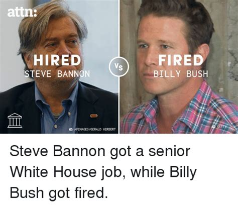 Steve Bannon Memes - 25 best memes about billy bush billy bush memes