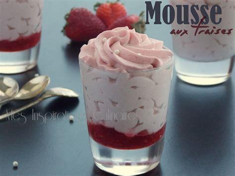 recette de cuisine tunisienne avec photo mousse aux fraises et au chocolat blanc sans oeufs le