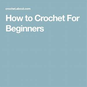 Learn To Crochet With This Easy Beginner U0026 39 S Guide