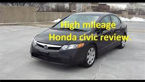 High Mileage 2007 Honda Civic Lx Review  What To Expect