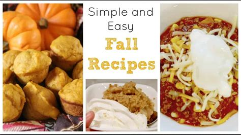 How To Make Simple And Easy Fall Recipes