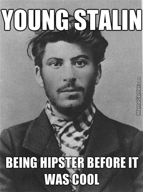 Stalin Memes - stalin memes 28 images stalin memes 28 images joseph stalin stalin funny stalin approves by