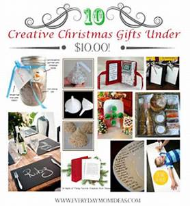 Everyday Mom Ideas 10 Creative Christmas Gifts Under $10