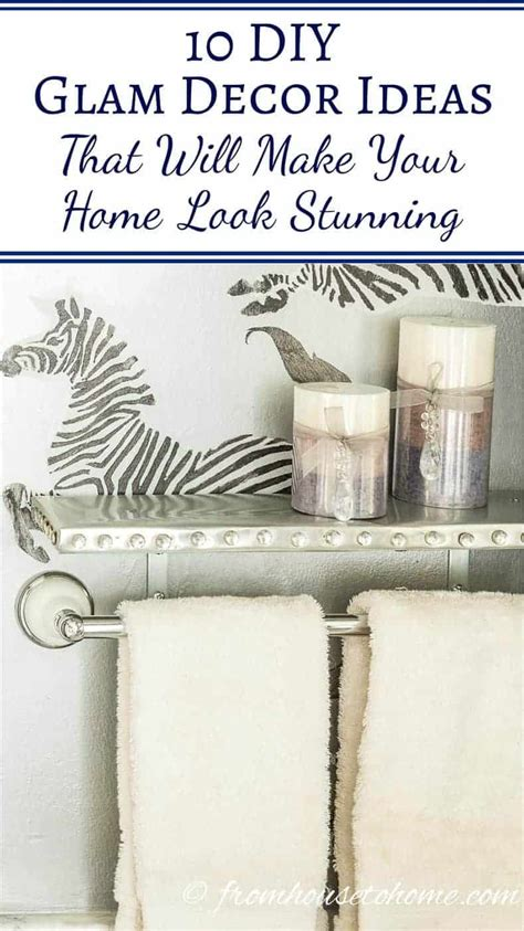 Home Decor Ideas Diy by 10 Diy Glam Decor Ideas That Will Make Your Home Look Stunning