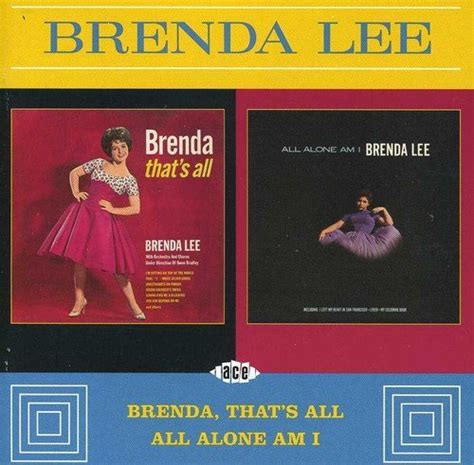 brenda lee all alone am i lyrics brenda lee all alone am i cd covers