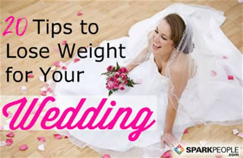 20 Tips To Lose Weight For Your Wedding Sparkpeople