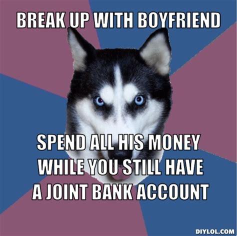 Break Up Meme - break up meme www imgkid com the image kid has it