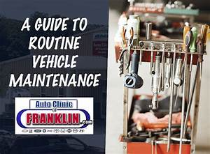 A Guide To Routine Vehicle Maintenance Schedule