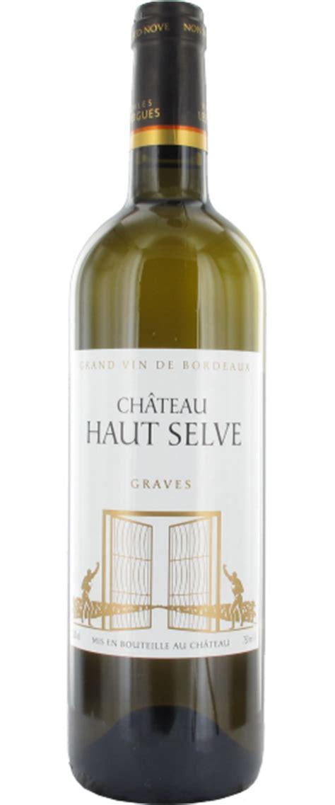 Château Haut Selve Blanc  Graves  Le Figaro Vin