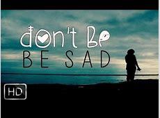 Don't Be Sad Beautiful Nasheed With Awesome Reminder
