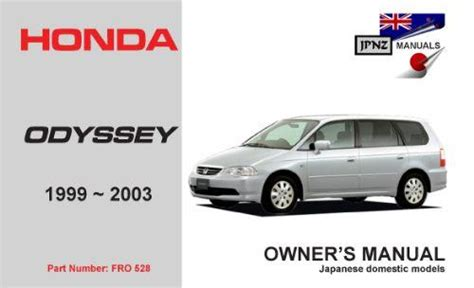 car repair manuals download 1999 honda odyssey parking system honda odyssey 1999 2003 owners manual engine model f23a j30a 9781869761851