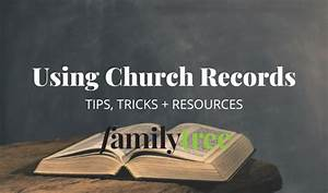 Using Church Records For Genealogy