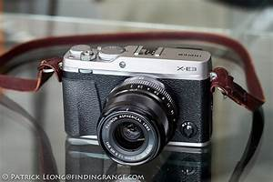 Fujifilm X-E3 First Impressions With Sample Photos