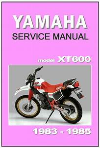 Yamaha Workshop Manual Xt600 1983 1984  U0026 1985 Maintenance Service  U0026 Repair
