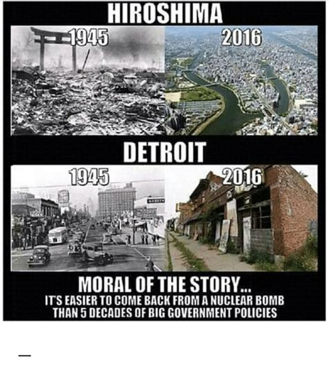 Detroit Meme - hiroshima 2016 1945 detroit 1943 2016 moral of the story itseasier to come back fromanuclear