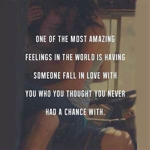 One Of The Most... Amazing Feeling Love Quotes