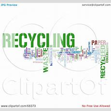 Royaltyfree (rf) Clipart Illustration Of A Recycling Word Collage  Version 2 By Macx #68373