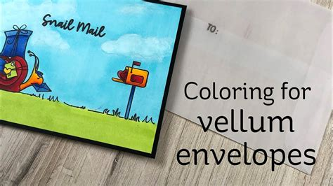 coloring  vellum envelopes youtube