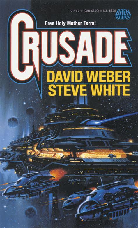 Crusade  Book by David Weber, Steve White Official