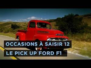 Pick Up Occasion Ford : occasions saisir 12 le pick up ford f1 youtube ~ Medecine-chirurgie-esthetiques.com Avis de Voitures