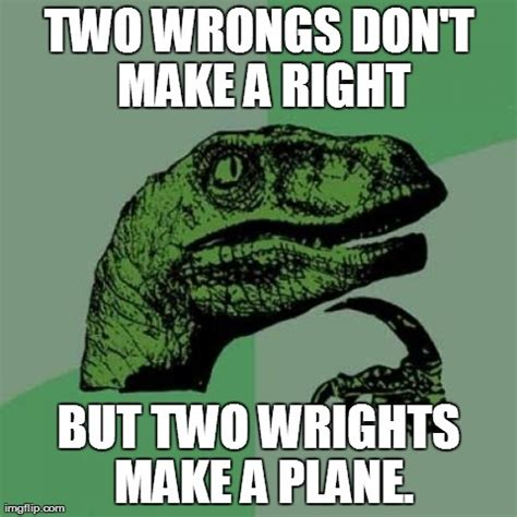 How To Make A Meme With Two Pictures - philosoraptor meme imgflip