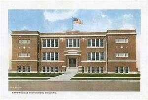 Brownsville High School Building - The Dolph Briscoe ...