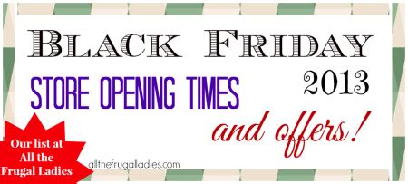 black friday store opening times offers all the frugal