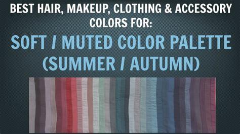 soft summer soft autumn color palette  hair