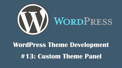 wordpress theme development tutorial  creating theme
