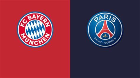 Bayern de Munique x PSG: onde assistir, escalação, horário ...