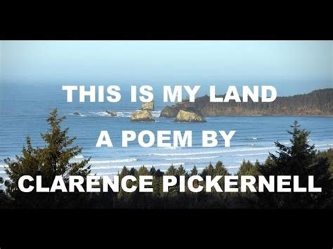 This Is My Land By Clarence Pickernell High Definition Youtube