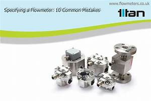Specifying A Flowmeter  10 Common Mistakes