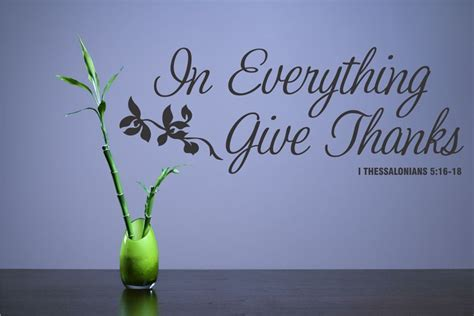 In Everything Give Thanks 1 Thessalonians 5:16 18 Vinyl