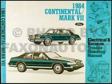electric and cars manual 1991 lincoln continental electronic toll collection 1984 lincoln continental and mark vii electrical vacuum troubleshooting manual ebay
