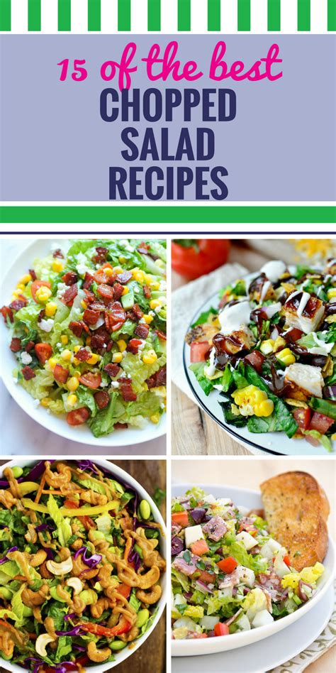 recipes for chopped 15 chopped salad recipes my life and kids