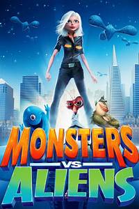 Monsters vs Aliens (2009) - Posters — The Movie Database ...